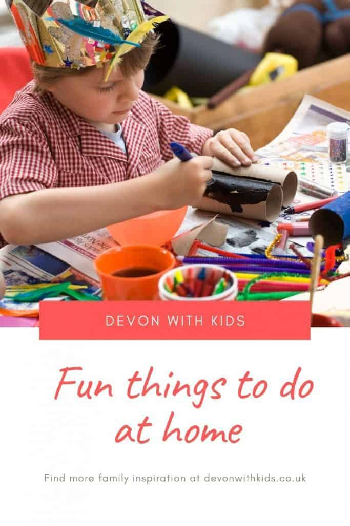 When you can't get outdoors, finding things to do with kids at home naturally follows. Here's some ideas for fun activities to entertain your family indoors #Devonwithkids #home #crafts #quiz #puzzles #indoors #thingstodo #kids #activities #rainyday